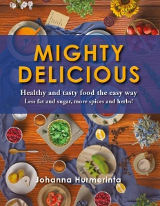 A wonderful new cookbook is published.  Healthy and delicious food, which is easy to make. Forget about fat and sugar, choose herbs and spices!